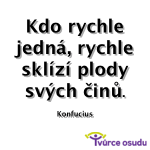 TO-FB-citat-Konfucius-kdo-rychle